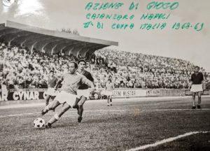 Azione di gioco del match tra Catanzaro-Napoli 1968-1969